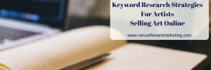 Keyword Research Strategies for Artists Selling Art Online