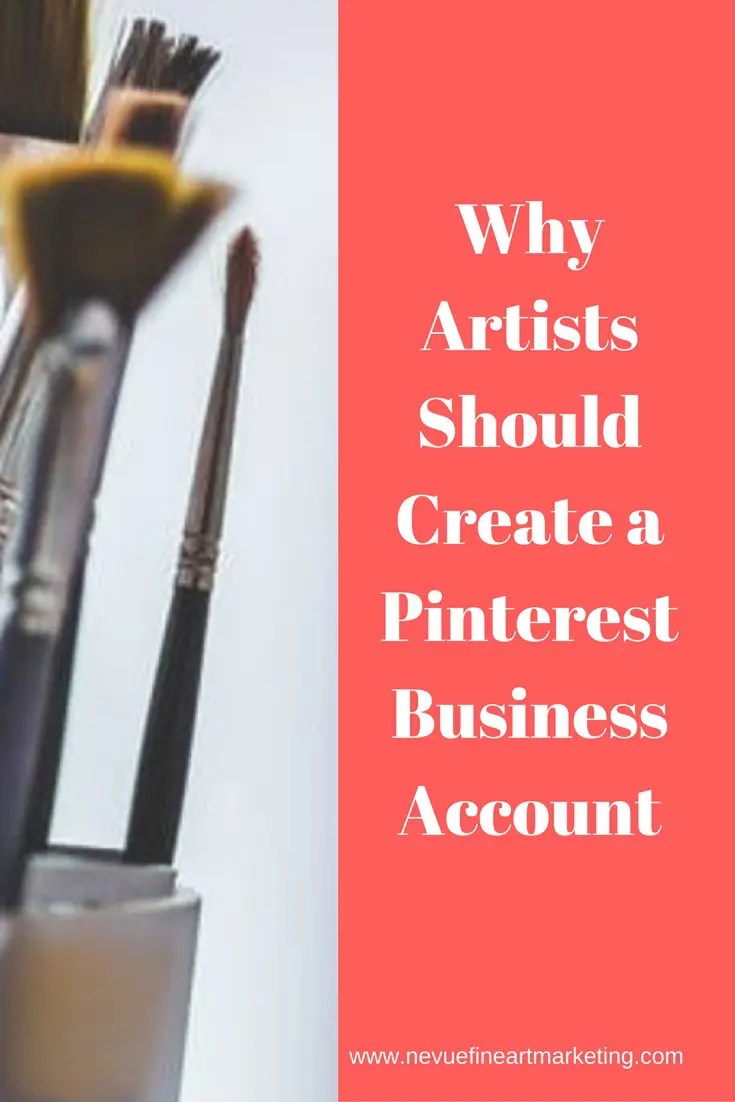 Do you have a Pinterest Business Account yet? If you don't you will want to continue reading. In this post, why artists should create a Pinterest Business Account.