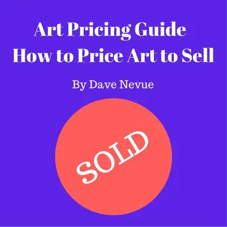 Art Pricing Guide - How to Price Art to Sell