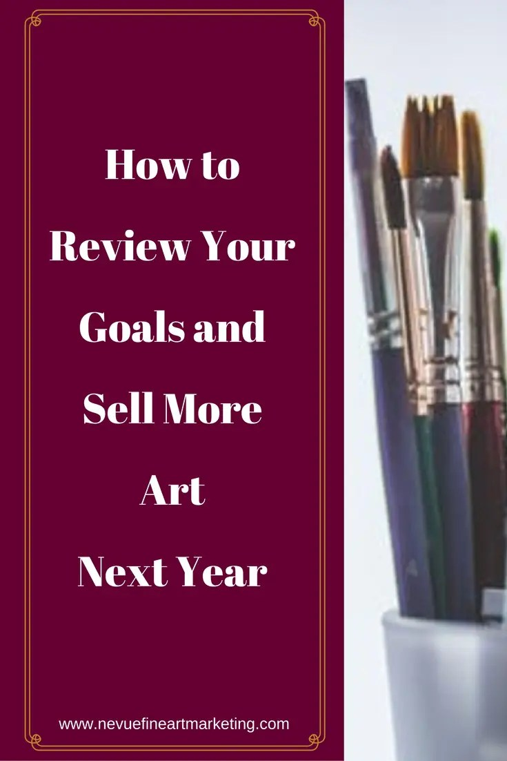 Are you happy with the number of art sales you received this year? Were you hoping to land more sales?In this post, you will discover how to review your goals and sell more art next year.