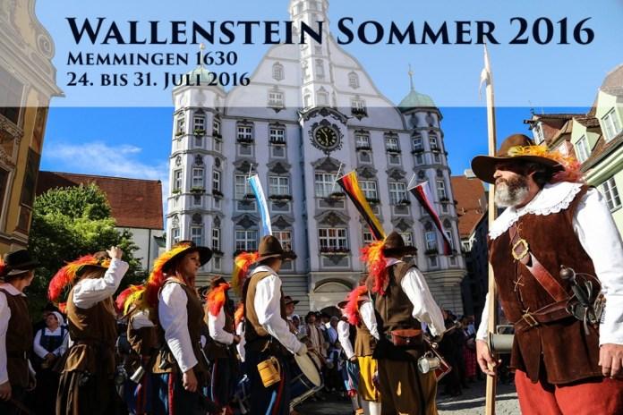 Wallenstein Sommer 2016 in Memmingen