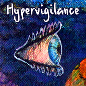 hypervigilance monster