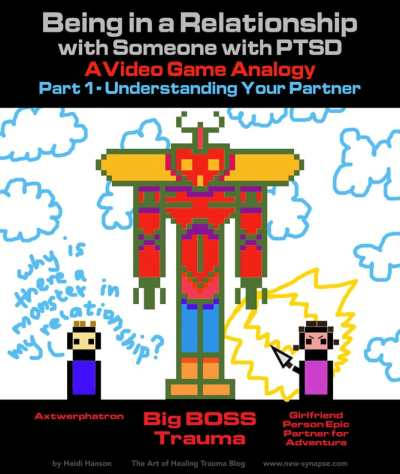 Being in a Relationship with Someone with PTSD - A Video Game Analogy