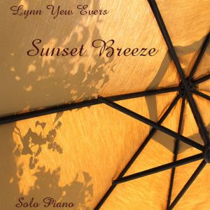 Lynn Yew Evers Sunset Breeze COVER_preview