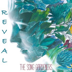 REVEAL cover - The Song Gardeners 1500x1500