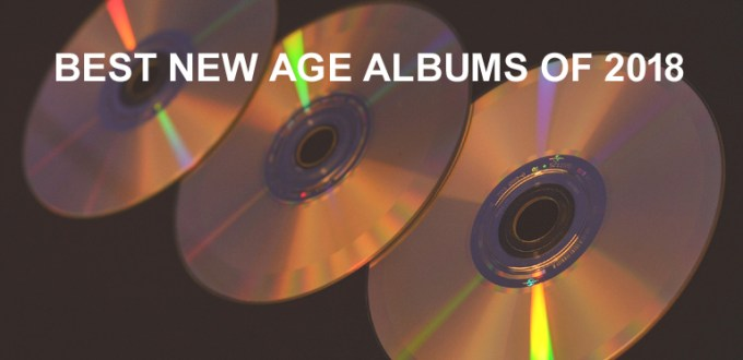 best new age cds of 2018_2 copy