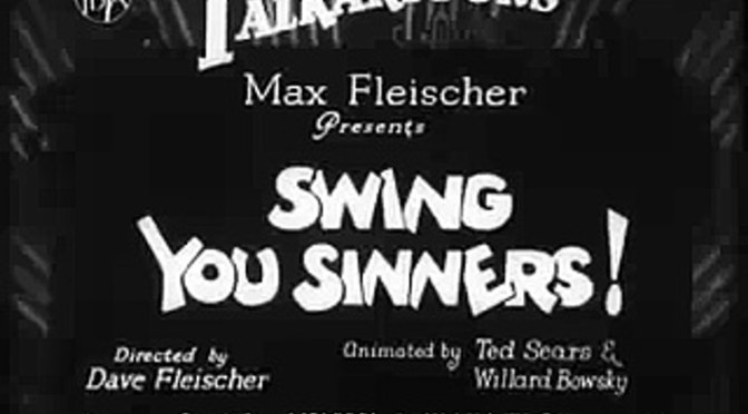 Swing you Sinners by Fleischer Studios