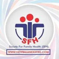 Society For Family Health (SFH) recruitment