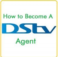 how-to-become a dstv agent in Nigeria