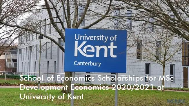 School of Economics Scholarships for MSc Development Economics 2020/2021 at University of Kent