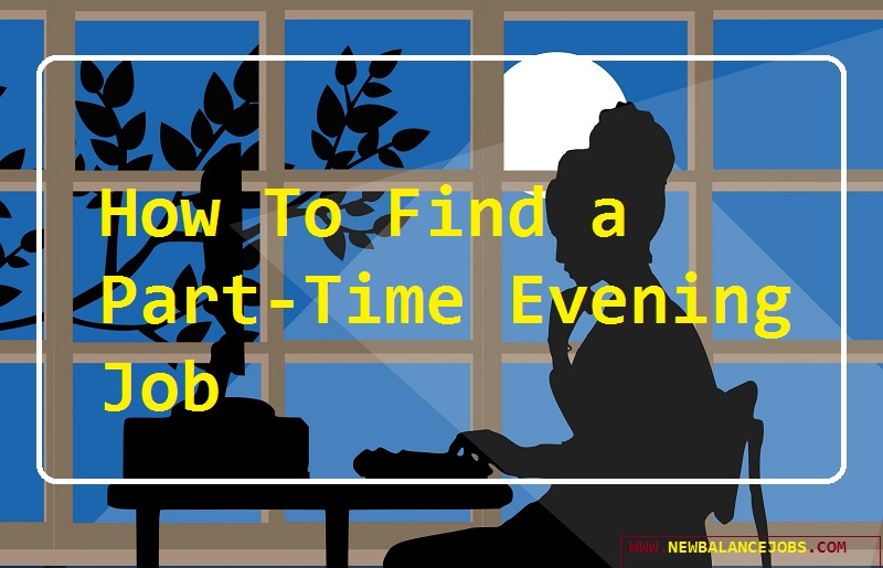 How To Find a Part-Time Evening Job