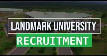 Landmark University recruitment