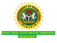 Rivers State Civil Service Commission Recruitment 2020 Application