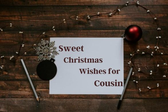 Sweet Christmas wishes for Cousin