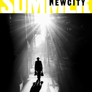 Newcity's July Issue Features Our Summer Guide