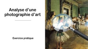 Analyse d'une photographie d'art – Exercice 1