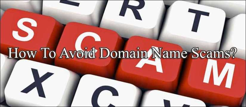 How To Avoid Domain Name Scams