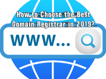 How to Choose the Best Domain Registrar in 2019?