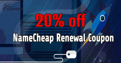 20% Off NameCheap Renewal Coupon in March 2021