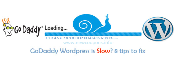 Wordpress is Slow on GoDaddy Hosting? 8 tips to fix