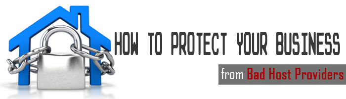 How to Protect Your Business from Bad Host Providers