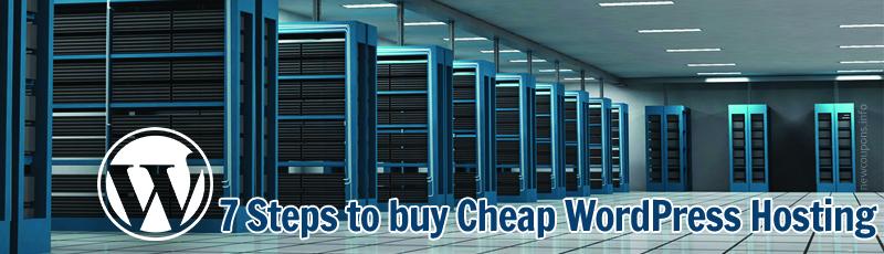 7 Steps to buy Cheap Wordpress Hosting