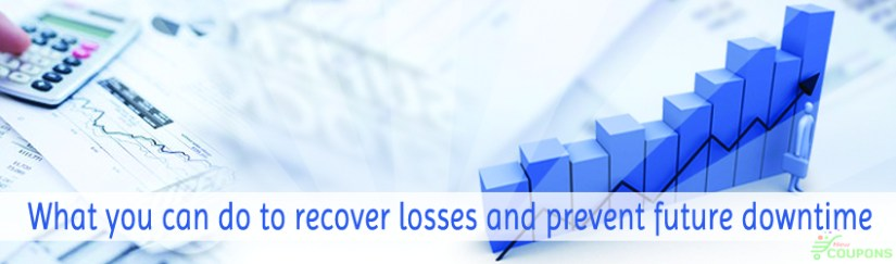 What you can do to recover losses and prevent future downtime