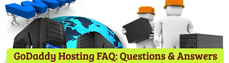 GoDaddy Hosting Faq: Questions & Answers