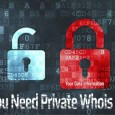 Why You Need to use Private Whois Service