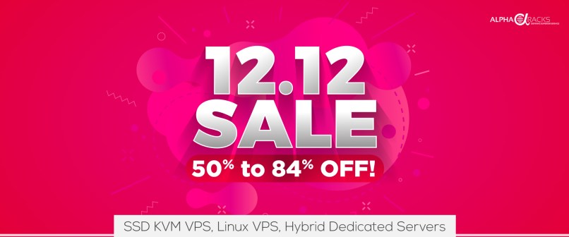 AlphaRacks VPS & Dedicated Servers Sales - Up To 84% Off For Life