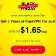 PureVPN Black Friday Offer - 5-Year paln for $99
