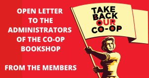 An Open Letter to the Administrators of the Co-op Bookshop