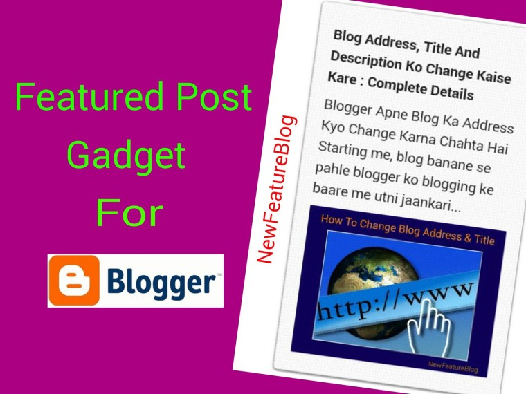 add-featured-post-gadget-in-blog
