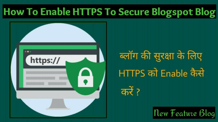 How to enable HTTPS to secure your blogspot blog