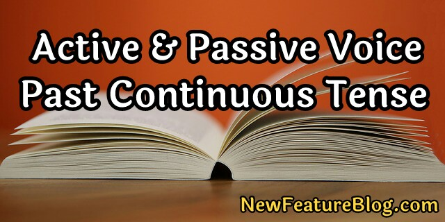 active and passive voice of past continuous tense