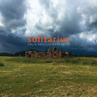Dalia Raudonikyt With Solitarius  Catalogue  New Focus Recordings