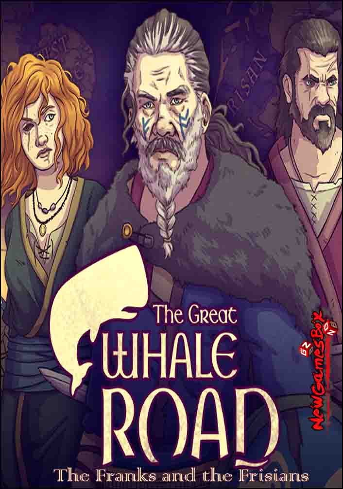 The Great Whale Road The Franks and the Frisians Free Download