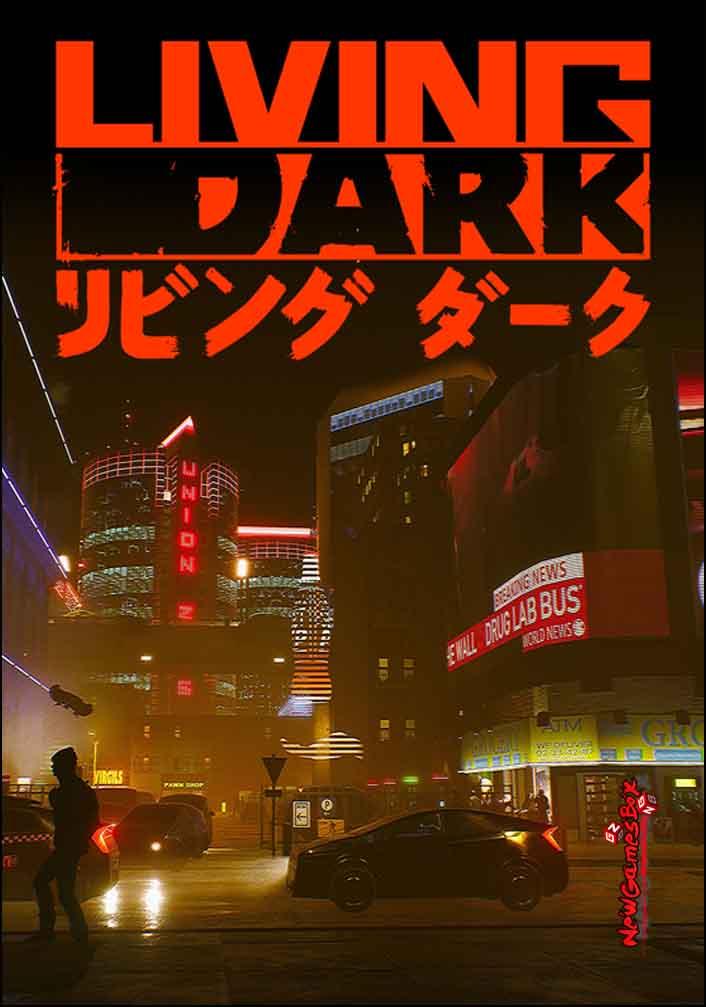 Living Dark Free Download