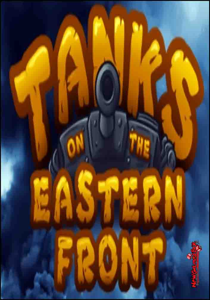 Tanks On The Eastern Front Free Download PC Game Setup