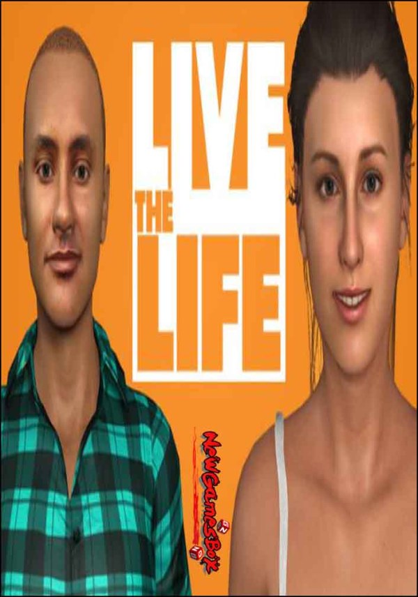 Live The Life Free Download Full Version PC Setup