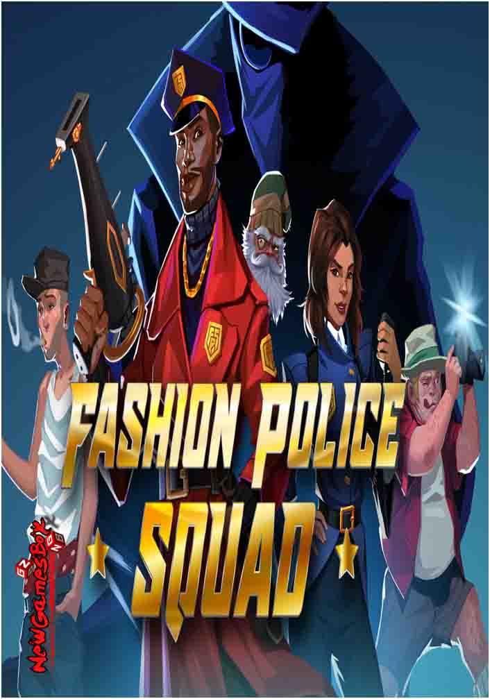 Fashion Police Squad Free Download PC Game Setup