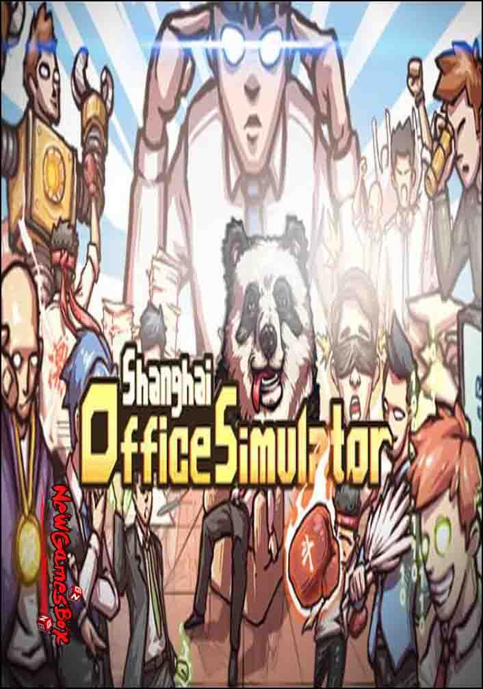 Shanghai Office Simulator Free Download PC Game Setup