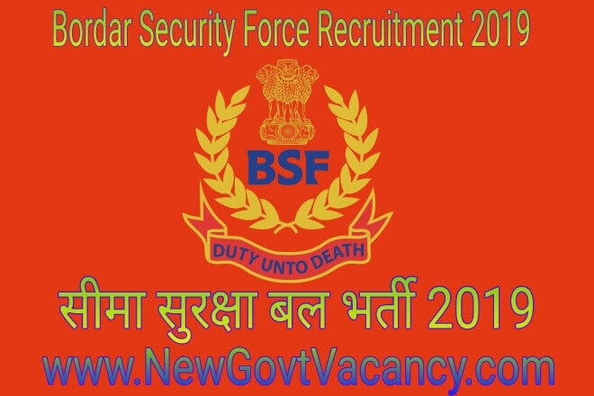 Border Security Force Recruitmnet 2019