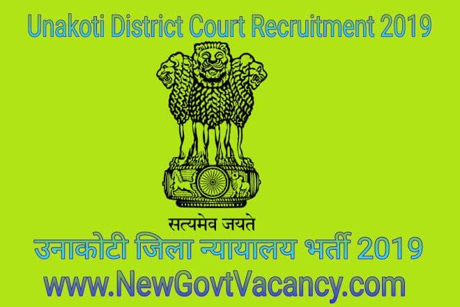 Unakoti District Court Recruitment 2019