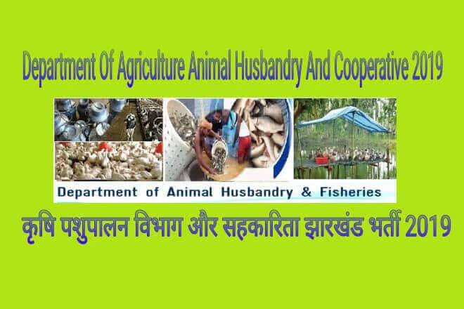 Department of Agriculture Animal Husbandry and Cooperative Recruitment 2019