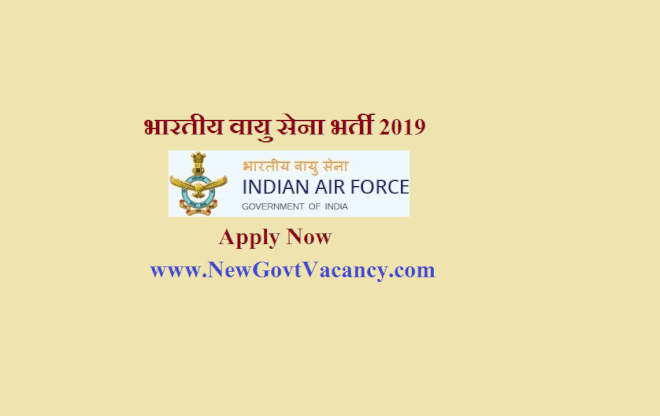 Indian Air Force Recruitment 2019
