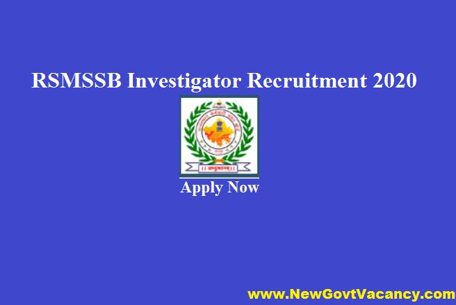 RSMSSB Investigator Recruitment 2020