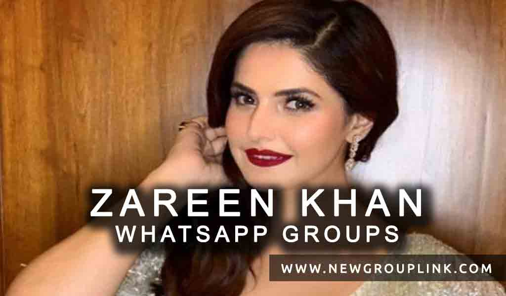 Zareen Khan WhatsApp Group Links