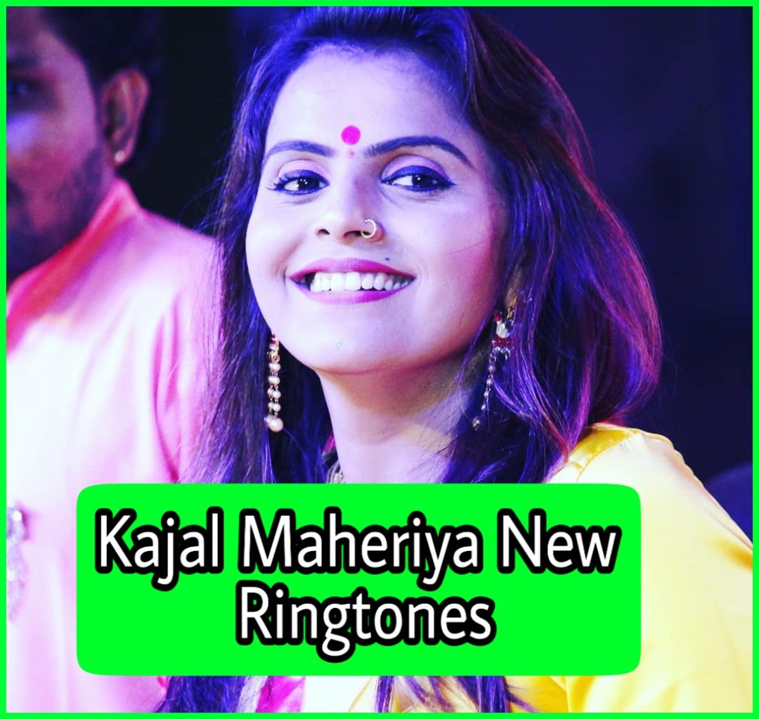 kajal maheriya new Ringtone