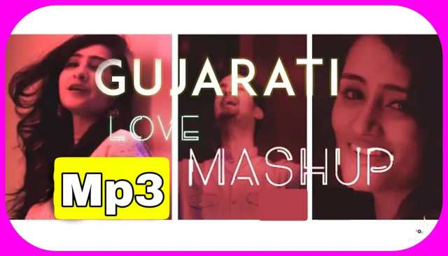Gujarati Love Mashup Song